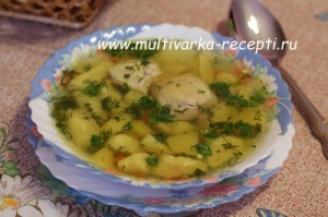 Суп с клецками (галушками) в мультиварке