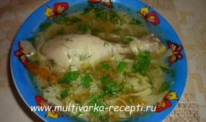 Куриный суп с домашней лапшой в мультиварке