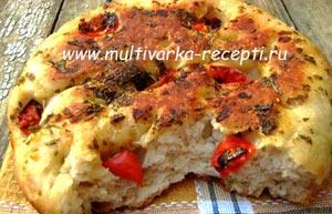 Фокачча с помидорами и базиликом в мультиварке