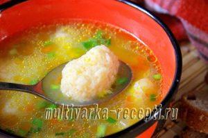 Суп с сырными клецками в мультиварке