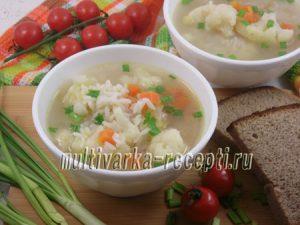 Куриный суп с рисом и цветной капустой в мультиварке